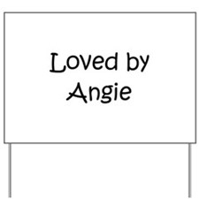 Cute Angie Yard Sign