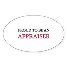 Proud To Be A APPRAISER Oval Decal