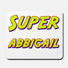 Super abbigail Mousepad