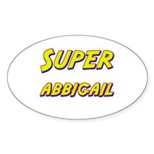 Super abbigail Oval Decal