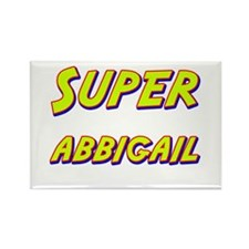 Super abbigail Rectangle Magnet