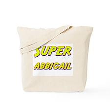 Super abbigail Tote Bag