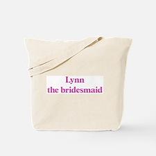 Lynn the bridesmaid Tote Bag