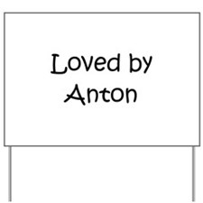 Cute Anton Yard Sign