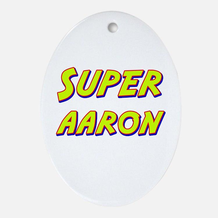 Super aaron Oval Ornament