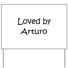 Cute Arturo Yard Sign