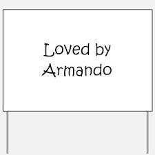 Cute Armando Yard Sign