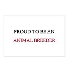 Proud To Be A ANIMAL BREEDER Postcards (Package of