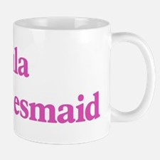 Eula the bridesmaid Mug