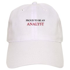 Proud To Be A ANALYST Baseball Cap