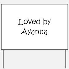 Cute Ayanna Yard Sign