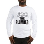 JOE THE PLUMBER Long Sleeve T-Shirt