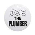 JOE THE PLUMBER Ornament (Round)