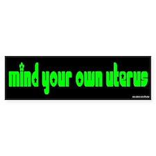 Mind Your Own BusinessBumper Bumper Sticker