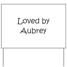 Unique Aubrey Yard Sign