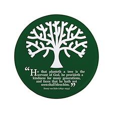 "Planteth A Tree 3.5"" Button"