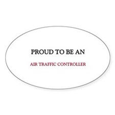 Proud To Be A AIR TRAFFIC CONTROLLER Decal