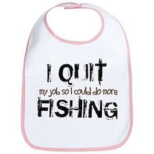 I Quit Fishing Bib