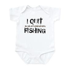 I Quit Fishing Infant Bodysuit