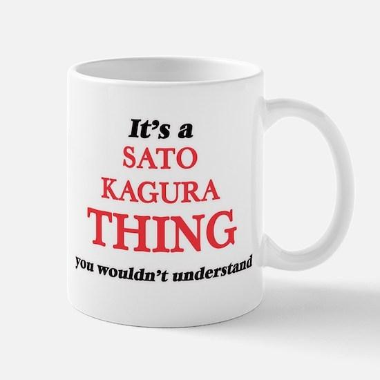 It's a Sato Kagura thing, you wouldn' Mugs
