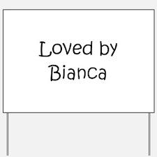 Cute Bianca Yard Sign
