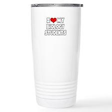 """I Love My Biology Students"" Travel Mug"