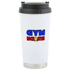 """Gym Rock Star"" Travel Mug"