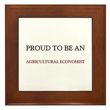 Proud To Be A AGRICULTURAL ECONOMIST Framed Tile