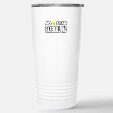 """All Star Baseball Dad"" Stainless Steel Travel Mug"
