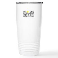 """All Star Baseball Dad"" Travel Mug"