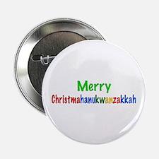 """Merry Christmahanukwanzakkah 2.25"""" Button"""
