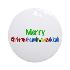 Merry Christmahanukwanzakkah Ornament (Round)
