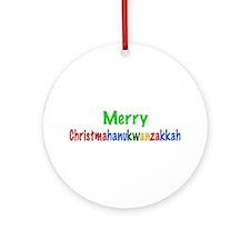Merry Christmahanukwanzakkah Ornament (Round)