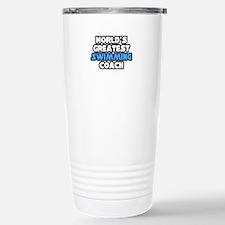 """Greatest Swimming Coach"" Travel Mug"