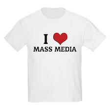 I Love Mass Media Kids T-Shirt