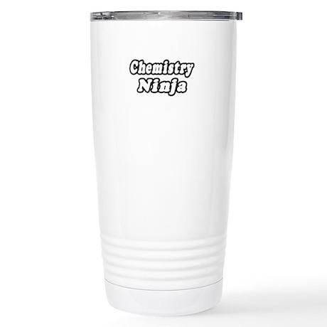 """""""Chemistry Ninja"""" Stainless Steel Travel Mug"""