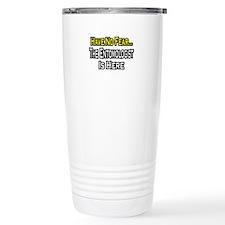 """Have No Fear: Entomologist"" Travel Mug"