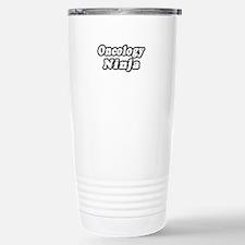 """Oncology Ninja"" Stainless Steel Travel Mug"