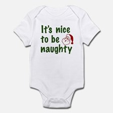 It's Nice to be Naughty Infant Bodysuit