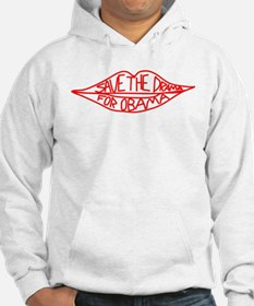 Save The Drama For Obama Hoodie