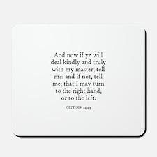 GENESIS  24:49 Mousepad