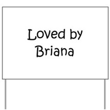 Cute Briana Yard Sign