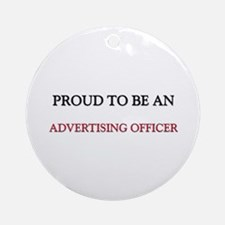 Proud To Be A ADVERTISING COPYWRITER Ornament (Rou