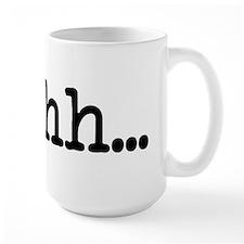 Shhh... Mug