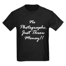 No Photgraphs, Just Throw Mon T
