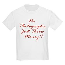 No Photgraphs, Just Throw Mon T-Shirt