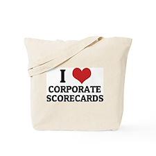 I Love Corporate Scorecards Tote Bag