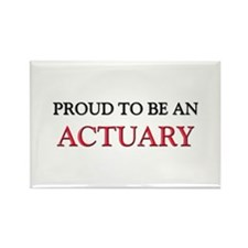 Proud To Be A ACTUARY Rectangle Magnet