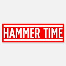 Hammer Time Bumper Bumper Sticker