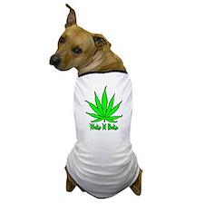 Wake N Bake Dog T-Shirt